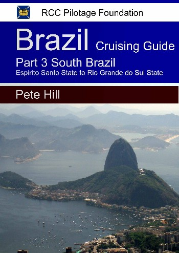 Cruising Guide to the coast of Brazil Part 3